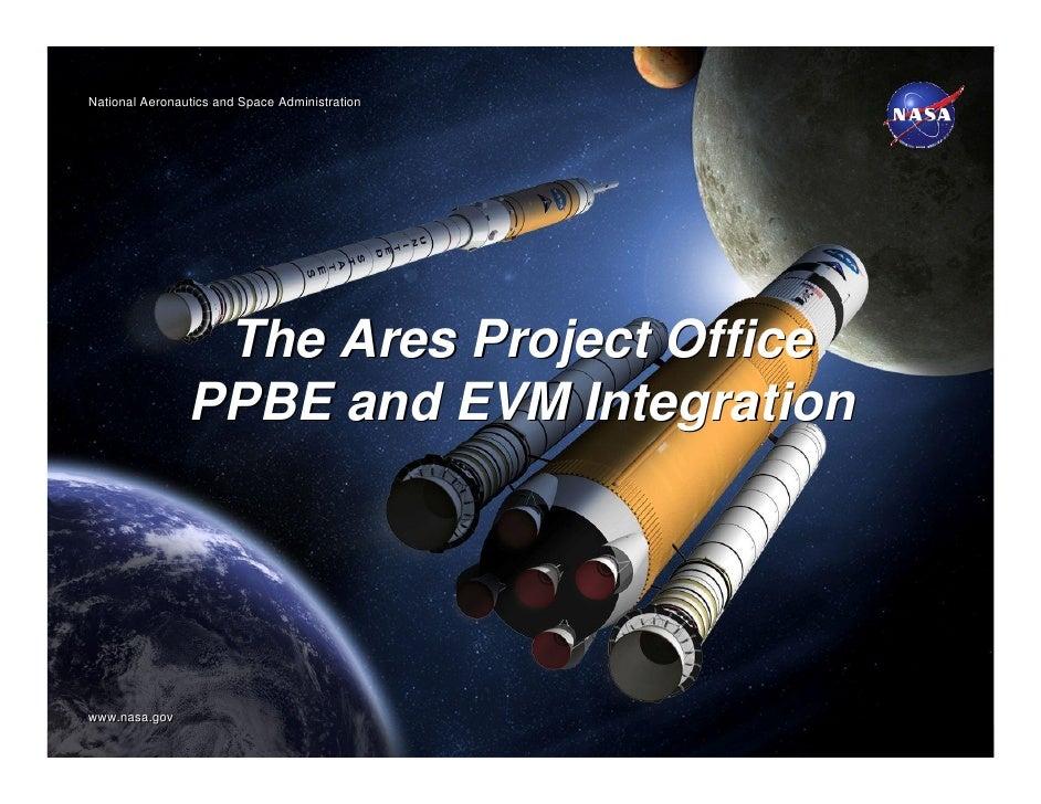 National Aeronautics and Space AdministrationNational Aeronautics and Space Administration                 The Ares Projec...