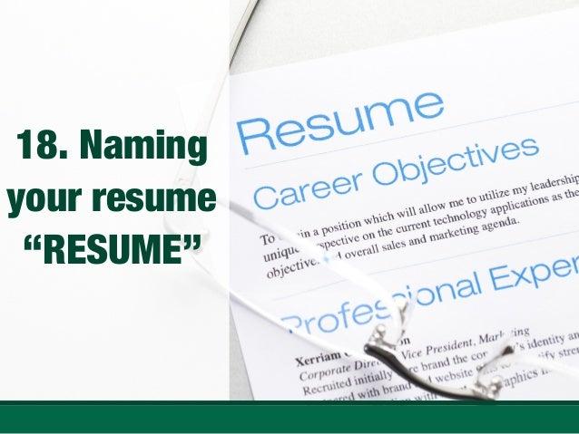 Naming your resume RESUME ...