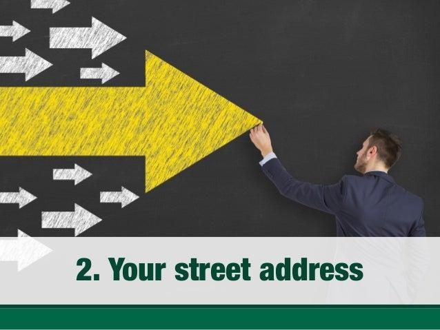 Your street address ...