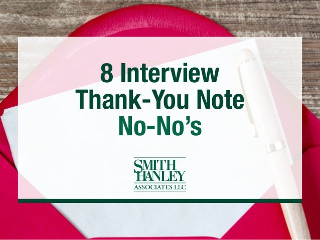 8 Interview Thank-You Note No-No's