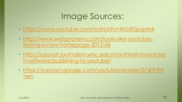 • https://www.youtube.com/watch?v=WU4T0purxN4 • http://www.webpronews.com/looks-like-youtubes- testing-a-new-homepage-2012...
