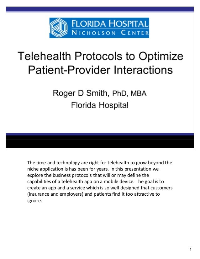 The time and technology are right for telehealth to grow beyond the niche application is has been for years. In this prese...