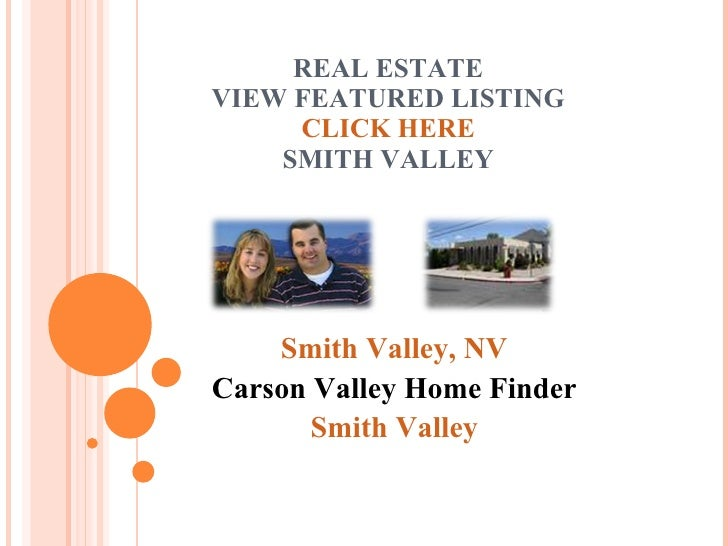 REAL ESTATE VIEW FEATURED LISTING CLICK HERE SMITH VALLEY Smith Valley, NV Carson Valley Home Finder Smith Valley