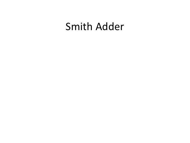 Smith Adder
