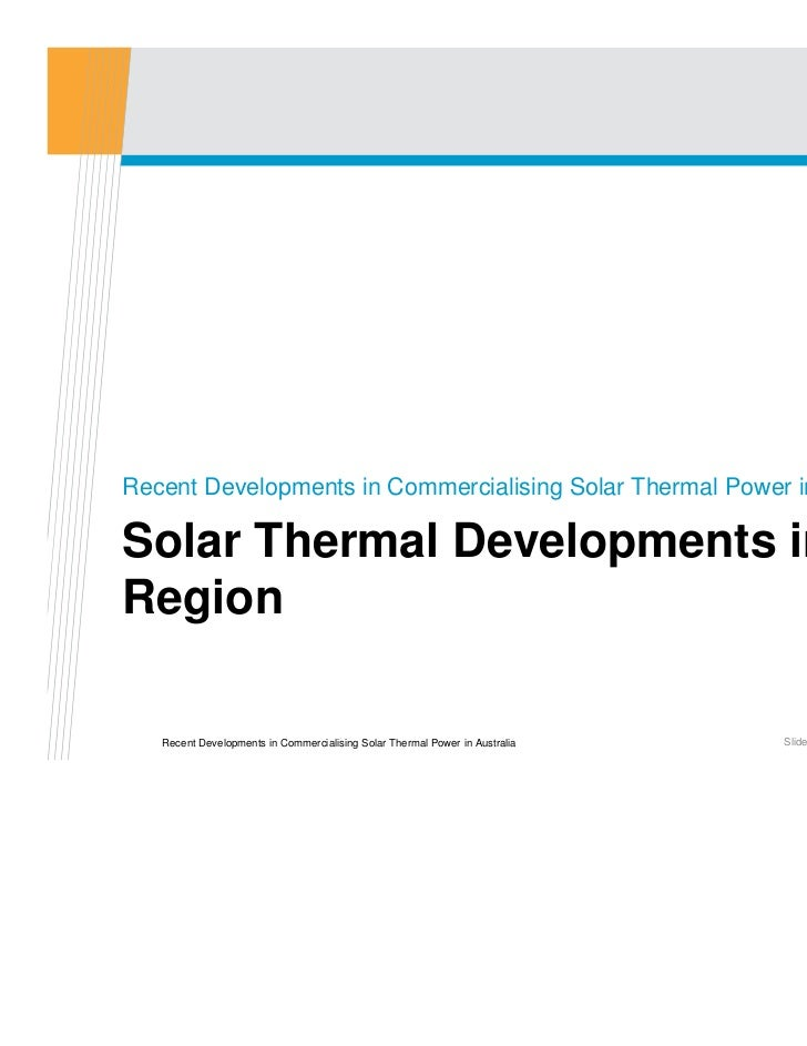 Recent Developments In Commercialising Solar Thermal Power
