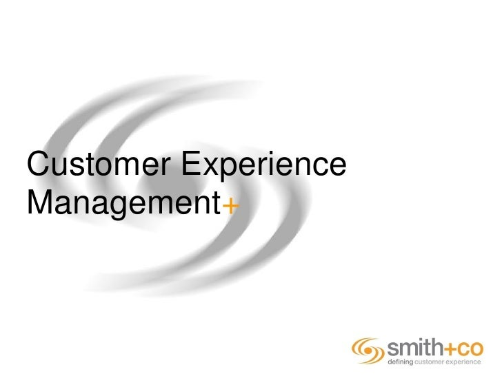 Customer Experience Management+