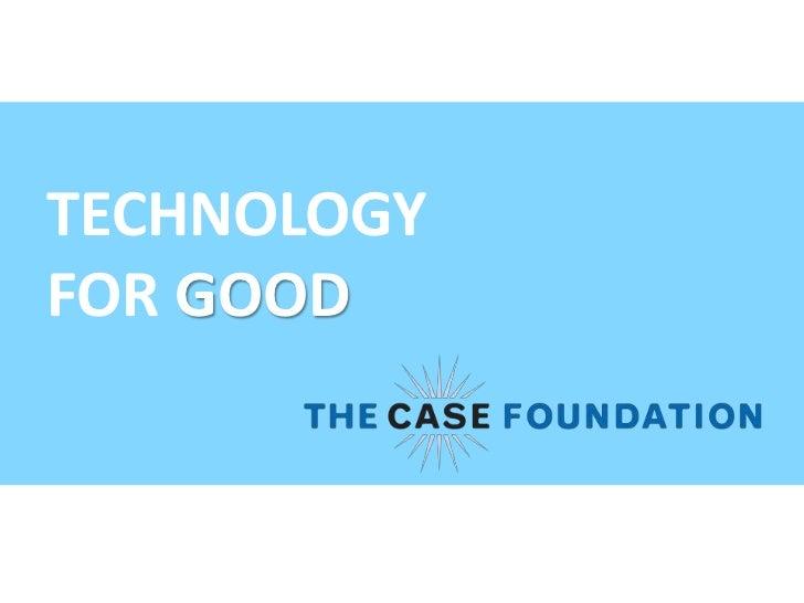TECHNOLOGY <br />FOR GOOD<br />