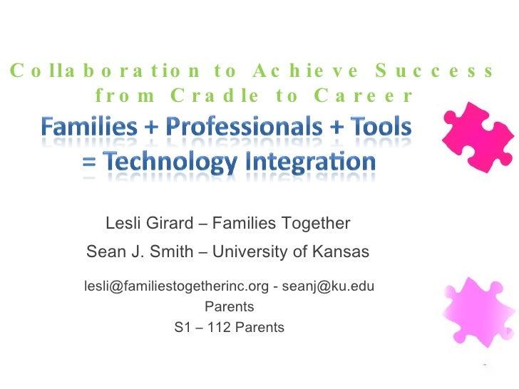 <ul><li>Lesli Girard – Families Together </li></ul><ul><li>Sean J. Smith – University of Kansas </li></ul>2010 OSEP Leader...