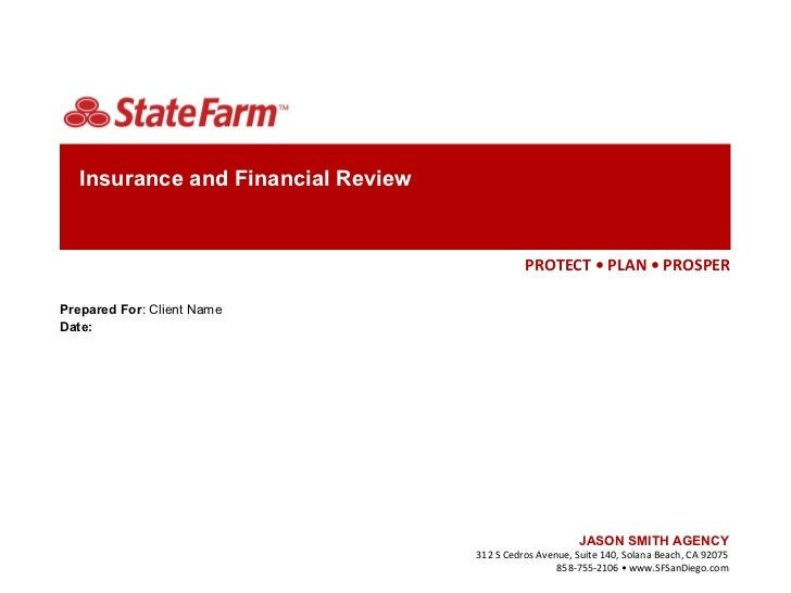 Insurance and Financial Review                                              PROTECT • PLAN • PROSPERPrepared For: Client N...