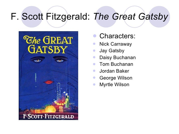 an analysis of the character of nick carraway in the great gatsby by f scott fitzgerald The great gatsby- chapter 1 analysis essay the great gatsby- this title is merely an adjective or epithet for the main character of the story, which brings about the importance of characterization in the book.