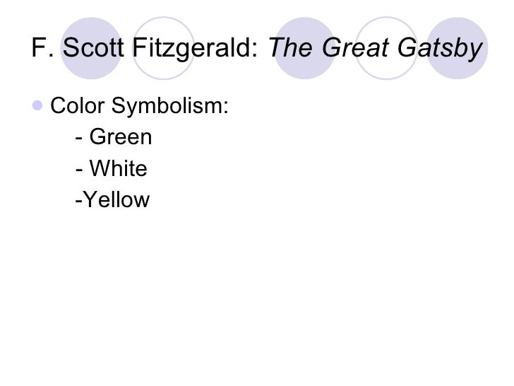 the underlying symbolism of colors in f scott fitzgeralds the great gatsby F scott fitzgerald demonstrates how colors are able to  color-symbolism-great-gatsby-f-scott  underlying meanings book: the great gatsby.