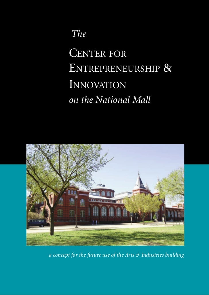 The         CENTER FOR         ENTREPRENEURSHIP &         INNOVATION         on the National Malla concept for the future ...
