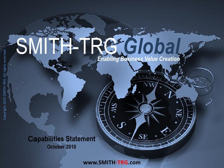 SMITH-TRG Global Copyright 2010 SMITH-TRG, All rights reserved.                                                           ...