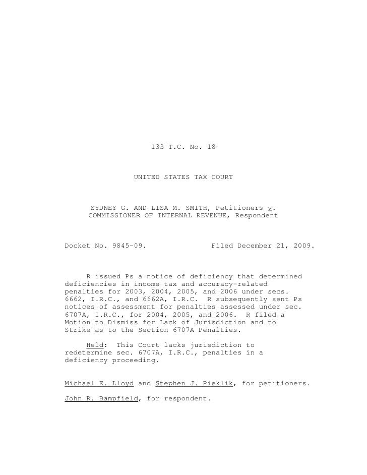 133 T.C. No. 18                UNITED STATES TAX COURT     SYDNEY G. AND LISA M. SMITH, Petitioners v.     COMMISSIONER OF...