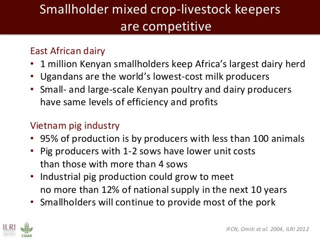 Smallholder mixed crop-livestock keepers are competitive East African dairy • 1 million Kenyan smallholders keep Africa's ...