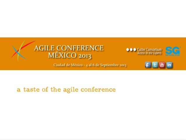 © Cutter Consortium a taste of the agile conference