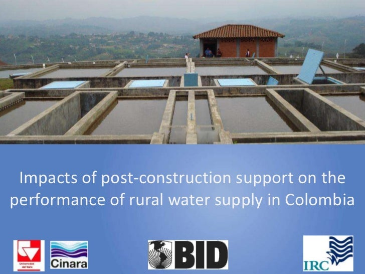 Impacts of post-construction support on theperformance of rural water supply in Colombia