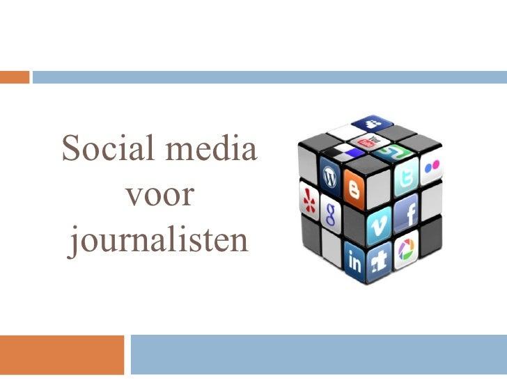 Social media    voorjournalisten