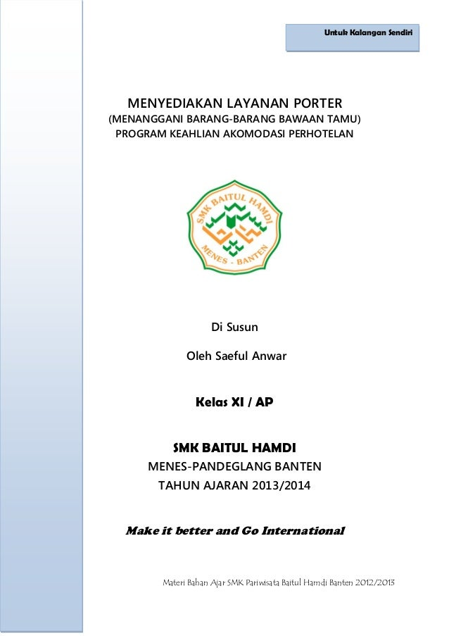 1 Materi Bahan Ajar SMK Pariwisata Baitul Hamdi Banten 2012/2013 MENYEDIAKAN LAYANAN PORTER (MENANGGANI BARANG-BARANG BAWA...