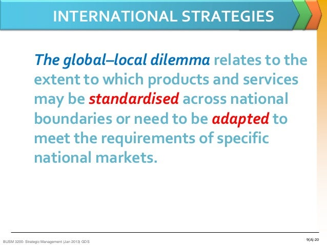 the global local dilemma The payments, even if they seem to be customary, are usually illegal under local laws as well  writing an effective global code of conduct.