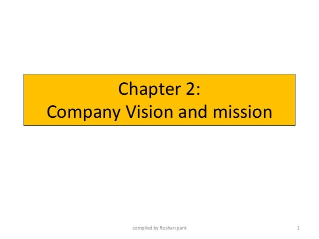 Chapter 2: Company Vision and mission 1compiled by Roshan pant