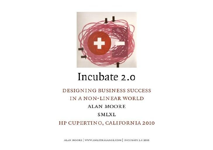 SMLXL Incubate 2.0: designing business success in a non-linear world