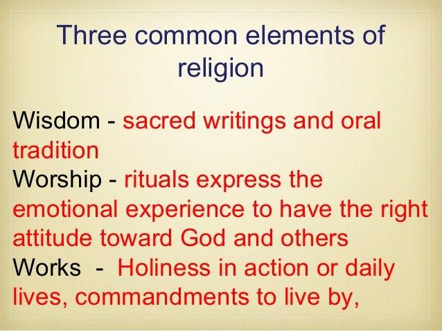 37 Three Common Elements Of Religion