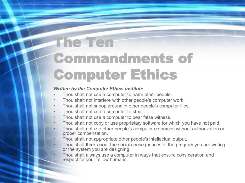 10 commandments in computer ethics A summary of the brookings institute 10 commandments of computer ethics.