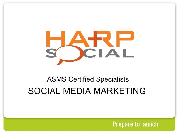 IASMS Certified Specialists SOCIAL MEDIA MARKETING