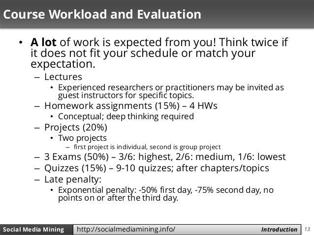 13Social Media Mining Measures and Metrics 13Social Media Mining Introductionhttp://socialmediamining.info/ Course Workloa...