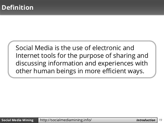 19Social Media Mining Measures and Metrics 19Social Media Mining Introductionhttp://socialmediamining.info/ Definition Soc...