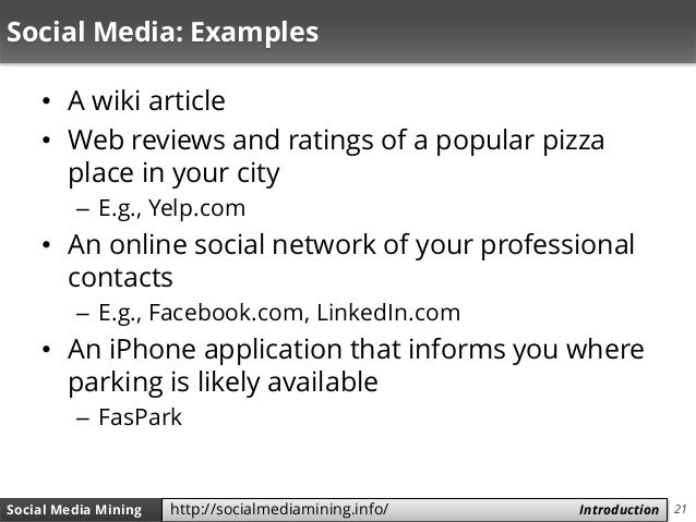 21Social Media Mining Measures and Metrics 21Social Media Mining Introductionhttp://socialmediamining.info/ Social Media: ...