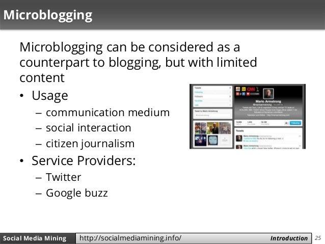 25Social Media Mining Measures and Metrics 25Social Media Mining Introductionhttp://socialmediamining.info/ Microblogging ...