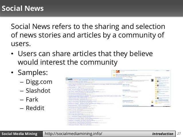 27Social Media Mining Measures and Metrics 27Social Media Mining Introductionhttp://socialmediamining.info/ Social News So...