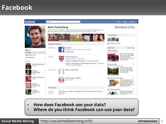 3Social Media Mining Measures and Metrics 3Social Media Mining Introductionhttp://socialmediamining.info/ Facebook • How d...