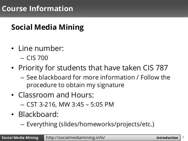 7Social Media Mining Measures and Metrics 7Social Media Mining Introductionhttp://socialmediamining.info/ Course Informati...