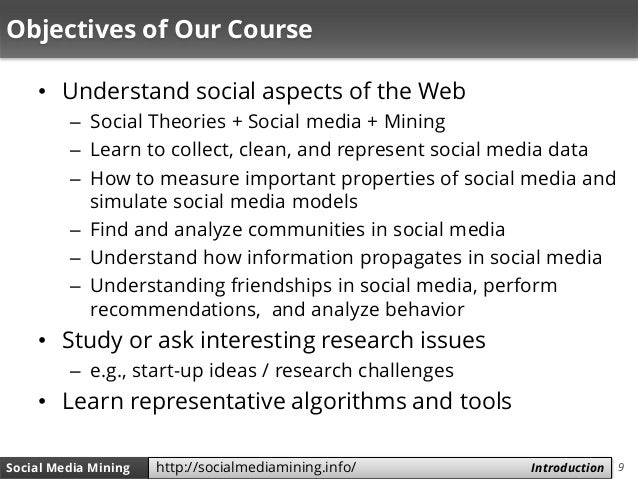 9Social Media Mining Measures and Metrics 9Social Media Mining Introductionhttp://socialmediamining.info/ Objectives of Ou...