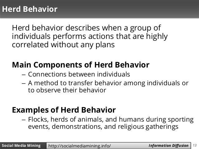 13Social Media Mining Measures and Metrics 13Social Media Mining Information Diffusionhttp://socialmediamining.info/ Herd ...