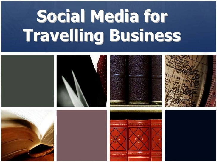 Social Media for Travelling Business <br />