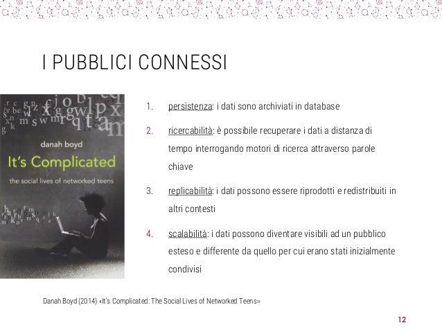 I PUBBLICI CONNESSI 1. persistenza: i dati sono archiviati in database 2. ricercabilità: è possibile recuperare i dati a d...