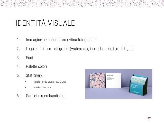 IDENTITÀ VISUALE 1. Immagine personale e copertina fotografica 2. Logo e altri elementi grafici (watermark, icone, bottoni...