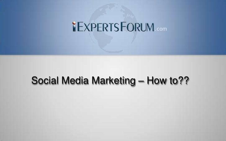 .com     Social Media Marketing – How to??