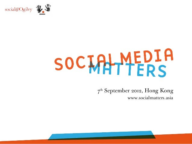 7thSeptember 2012, Hong Kongwww.socialmatters.asia