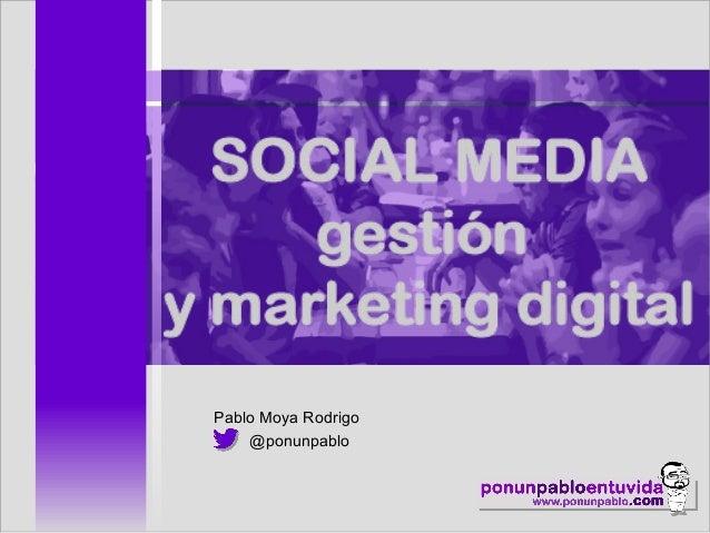 Pablo Moya Rodrigo @ponunpablo