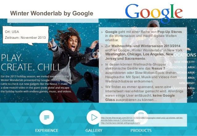 Winter Wonderlab by Google Ort: USA Zeitraum: November 2013  > Google geht mit einer Reihe von Pop-Up Stores  in die Winte...