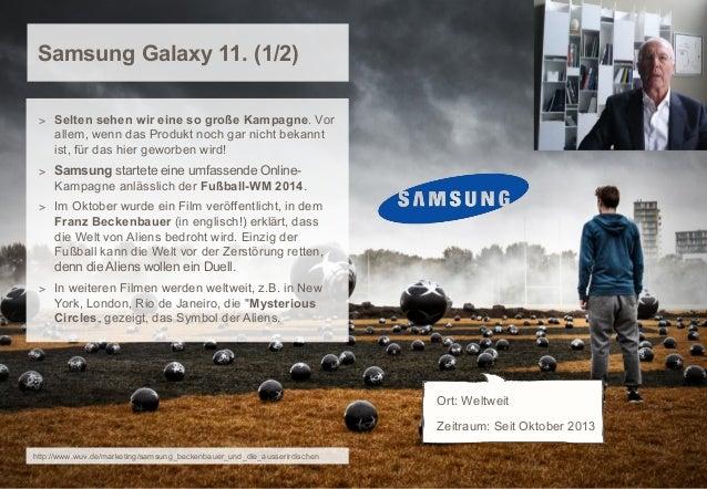 Samsung Galaxy 11. (1/2) > Selten sehen wir eine so große Kampagne. Vor  allem, wenn das Produkt noch gar nicht bekannt is...
