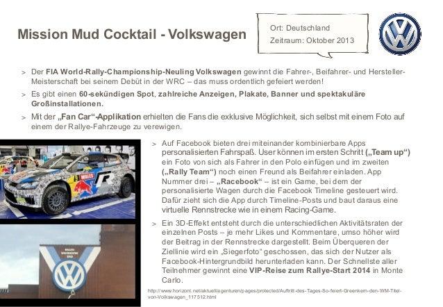 Mission Mud Cocktail - Volkswagen  Ort: Deutschland Zeitraum: Oktober 2013  > Der FIA World-Rally-Championship-Neuling Vol...