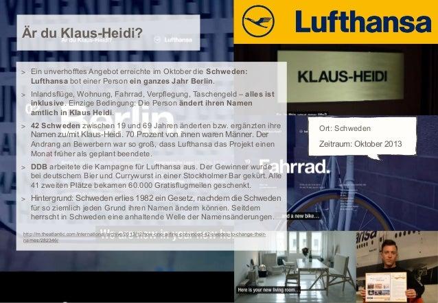Är du Klaus-Heidi? > Ein unverhofftes Angebot erreichte im Oktober die Schweden:  Lufthansa bot einer Person ein ganzes Ja...