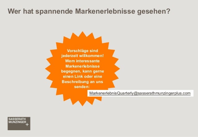 Wer hat spannende Markenerlebnisse gesehen?  Vorschläge sind jederzeit willkommen! Wem interessante Markenerlebnisse begeg...