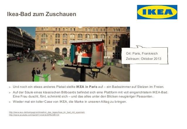 Ikea-Bad zum Zuschauen  Ort: Paris, Frankreich Zeitraum: Oktober 2013  > Und noch ein etwas anderes Plakat stellte IKEA in...